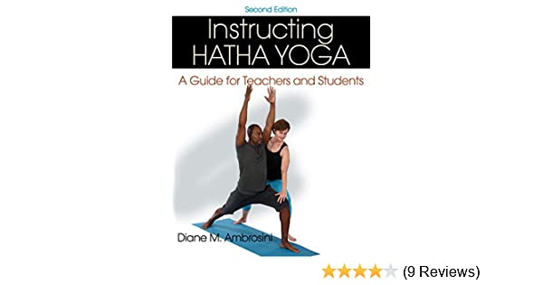 Amazon.com: Instructing Hatha Yoga: A Guide for Teachers and ...