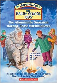 Abominable Snowman Doesn't Roast Marshmallows (Bailey School Kid #50) by Debbie Dadey, Marcia Thornton Jones
