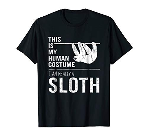 This Is My Human Costume I'm Really A Sloth Halloween Shirt -