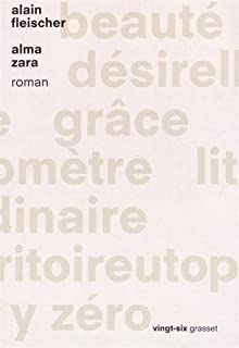 Alma Zara : roman