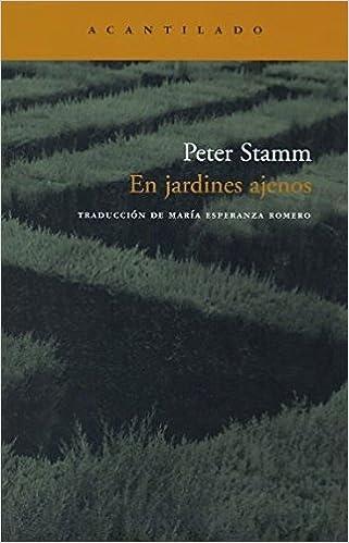 En jardines ajenos – Peter Stamm  41Y2efnDvEL._SX319_BO1,204,203,200_