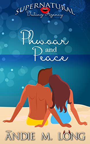 Phwoar and Peace by Andie M. Long