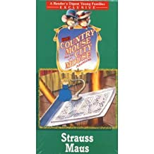 The Country Mouse and the City Mouse Adventures : Strauss Maus