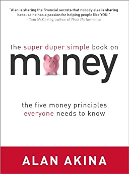 The Super Duper Simple Book on Money by [Akina, Alan]