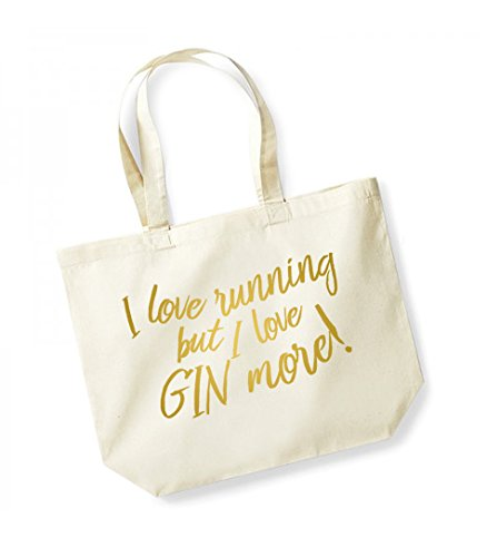 More Gin Love Canvas Natural Slogan Unisex Love Bag Cotton Gold I But Tote Running I ZRPEW7gv
