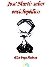 José Martí: saber enciclopédico