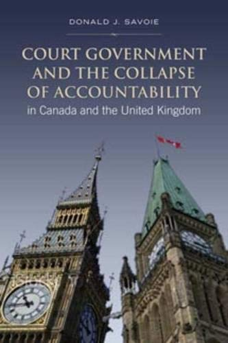 Court Government and the Collapse of Accountability in Canada and the United Kingdom (Institute of Public Administration