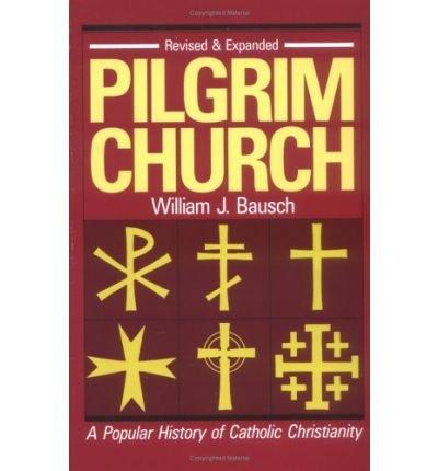 [( Pilgrim Church )] [by: William J. Bausch] [Jan-1992]