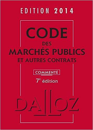 Lire en ligne Code des marchés publics et autres contrats 2014, commenté - 7e éd. pdf