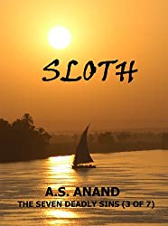 Sloth - Seven Literary Flash Fiction Stories (The Seven Deadly Sins Book 3)
