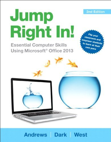 By Jean Andrews Jump Right In: Essential Computer Skills Using Microsoft Office 2013 (2nd Edition)[Paperback] ebook