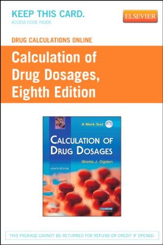 Drug Calculations Online for Ogden Calculation of Drug Dosages (Access Code), 8e