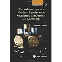Adventures Of A Modern Renaissance Academic In Investing And Gambling, The: 12