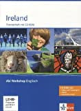 Ireland: Themenheft mit CD-ROM (Abi Workshop Englisch)