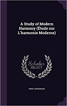 Book A Study of Modern Harmony (Etude Sur L'Harmonie Moderne)