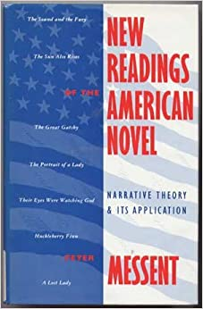 New Readings of the American Novel: Narrative Theory and Its Application
