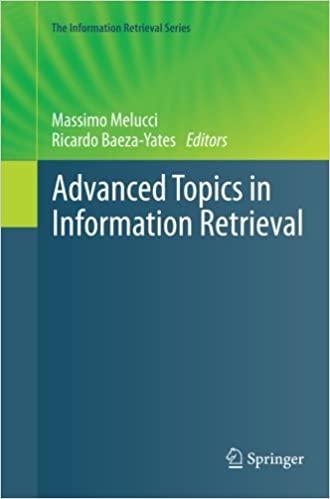 Advanced Topics in Information Retrieval: Volume 33 (The Information Retrieval Series)