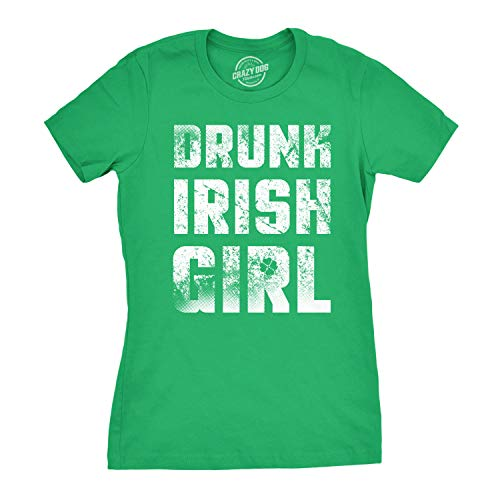 Womens Drunk Irish Girl T Shirt Cute Saint Patricks Day Tee for Women (Green) ()