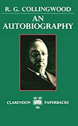R.G. Collingwood: An Autobiography
