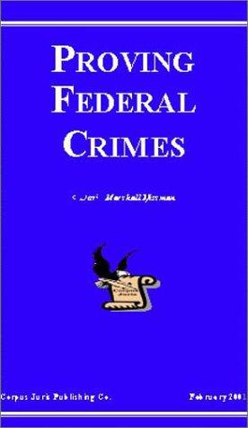 Proving Federal Crimes