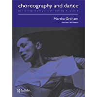 Martha Graham: A special issue of the journal Choreography and Dance (Choreography and Dance: An International Journal… book cover