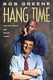 Hang Time, Bob Greene, 0385425880