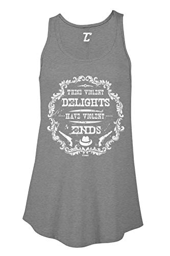 These Violent Delights Have Violent Ends Women's Flowy Tank Top (Dark Gray, X-Large)