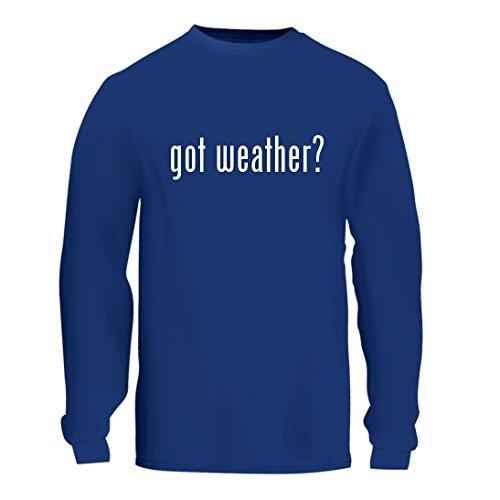 Got Weather    A Nice Mens Long Sleeve T Shirt Shirt  Blue  Large