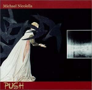 Michael Nicolella: PUSH