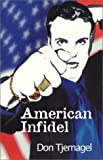 img - for American Infidel book / textbook / text book