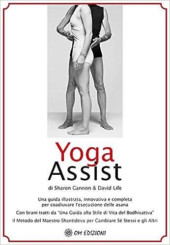 Yoga assist. Una guida illustrata, innovativa e completa per ...