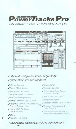 PowerTracks Pro: Sequencer Notation for Windows (IBM) & DOS User