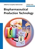 Biopharmaceutical Production Technology, , 3527330291