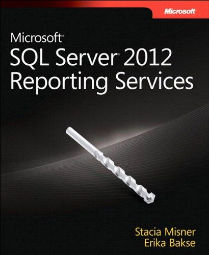 Microsoft SQL Server 2012 Reporting Services (Developer Reference) Pdf