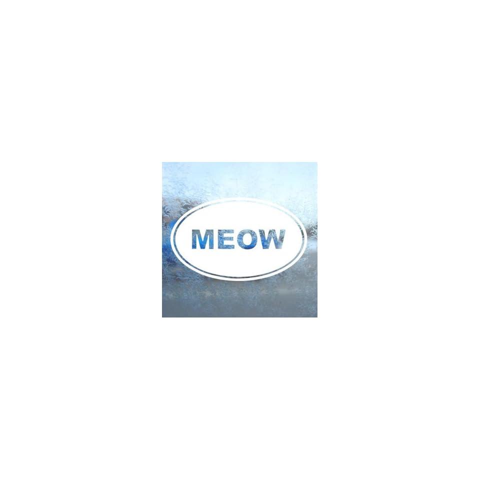 Meow Euro Ovel White Decal Car Laptop Window Vinyl White Sticker