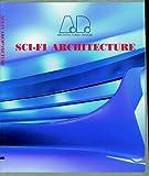Sci-Fi Architecture, , 0471987123