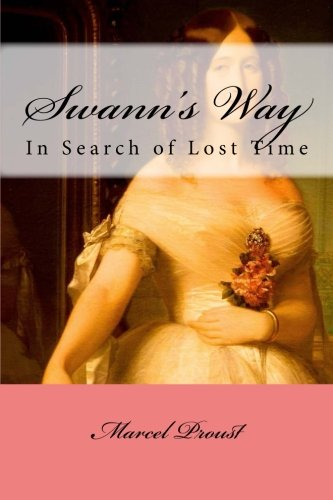 Read Online Swann's Way: In Search of Lost Time #1 ebook