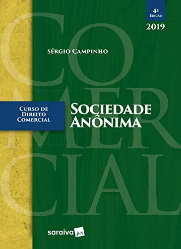 Curso de Direito Comercial. Sociedade Anônima