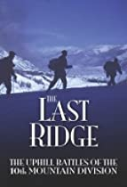 The Last Ridge: The Uphill Battles of the 10th Mountain Division  Directed by Abbie Kealy