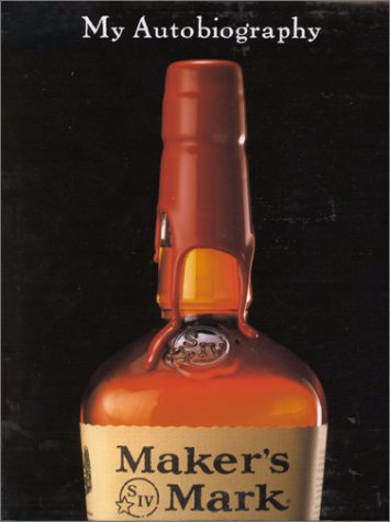 makers-mark-my-autobiography