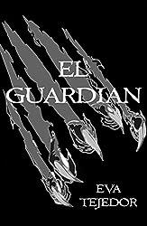El Guardián: El último berserker. Una novela de fantasía urbana juvenil (Saga Comunidad Mágica vs La Orden nº 4) (Spanish Edition)