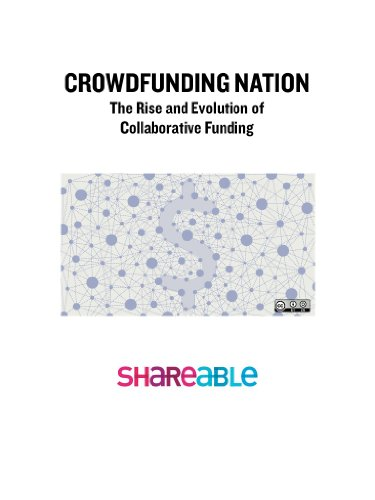 Crowdfunding Nation: The Rise and Evolution of Collaborative Funding