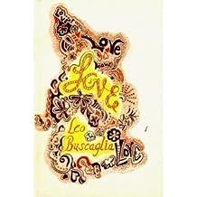 Love by Leo Buscaglia (1972-01-01)