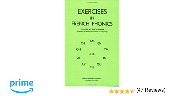 Workbook ay sound worksheets : Exercises in French Phonics: Francis W. Nachtmann: 9780875632155 ...