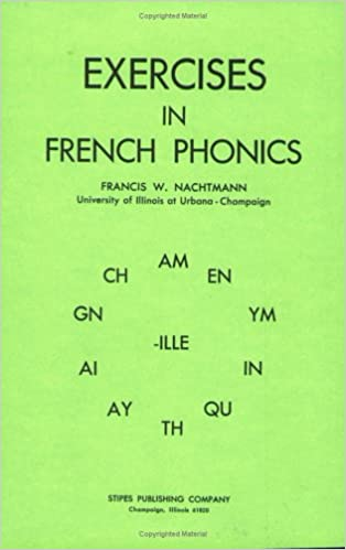 Workbook free phonics worksheets : Exercises in French Phonics: Francis W. Nachtmann: 9780875632155 ...