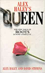 Queen: The Story of an American Family: Alex Haley, David ... Queen The Story Of An American Family