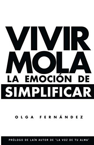 VIVIR MOLA: LA EMOCIÓN DE SIMPLIFICAR (Spanish Edition) pdf epub