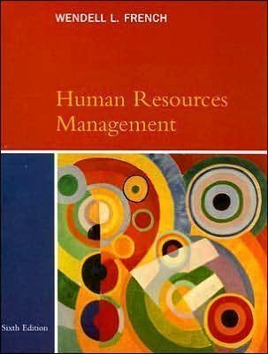 Human Resources Management (text only)6th (Sixth) edition by W. French pdf epub