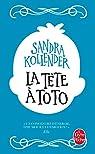 La tête à Toto par Sandra Kollender