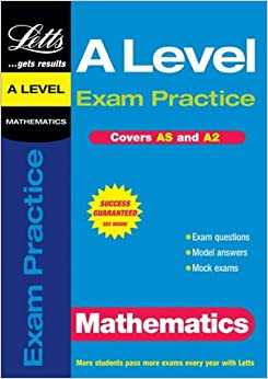A Level Exam Practice: Maths (AS/A2 Exam Practice)